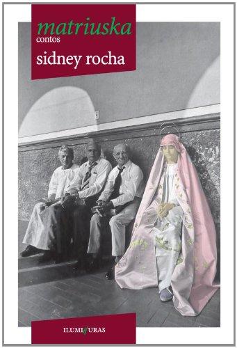 Matriuska, livro de Sidney Rocha