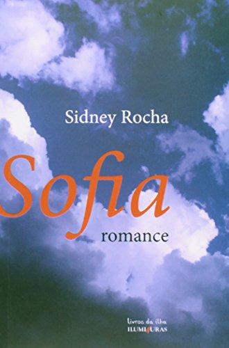 Sofia - romance, livro de Sidney Rocha