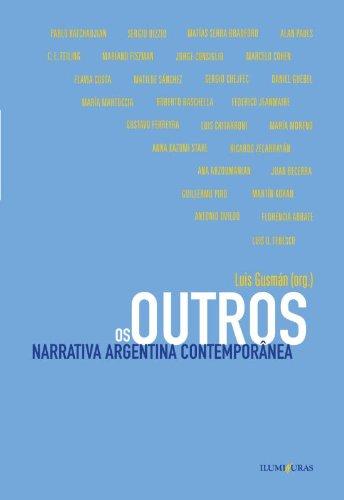 Os outros - Narrativa argentina contemporânea, livro de Luis Gusmán (org.)