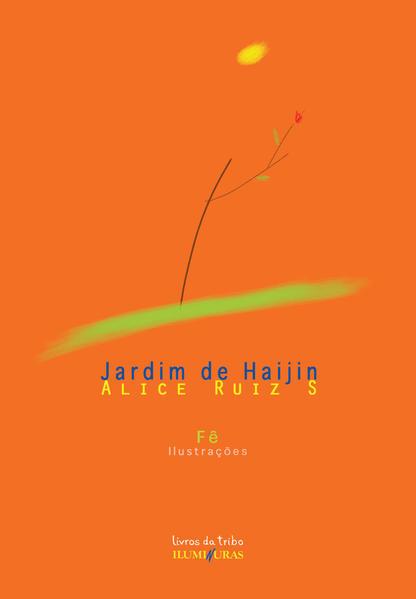 Jardim de Haijin, livro de Alice Ruiz S