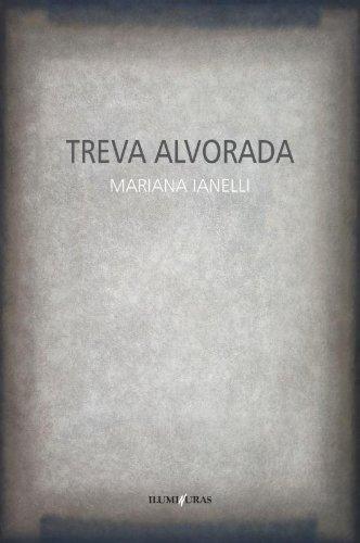 Treva alvorada, livro de Mariana Ianelli
