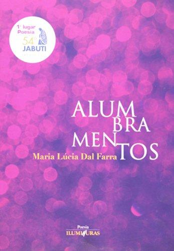 Alumbramentos, livro de Maria Lúcia Dal Farra
