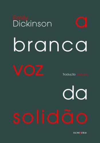 A branca voz da solidão, livro de Emily Dickinson