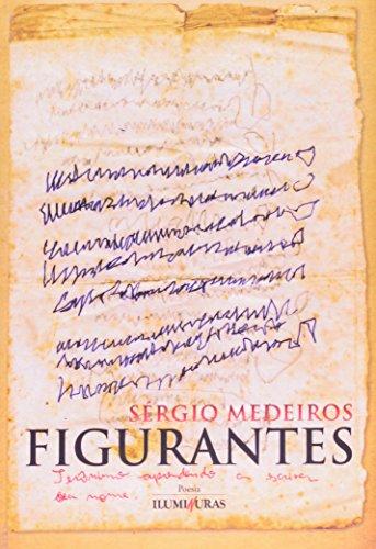 Figurantes, livro de Sérgio Medeiros