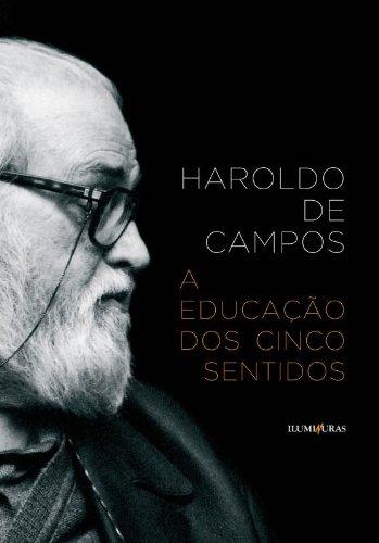 A educação dos cinco sentidos, livro de Haroldo de Campos