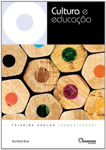 CULTURA E EDUCAÇÃO, livro de Teixeira Coelho