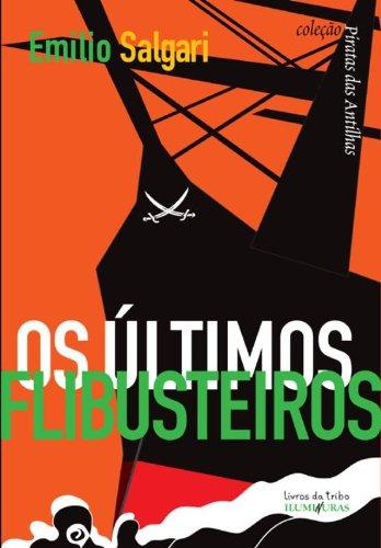Os Últimos flibusteiros, livro de Emilio Salgari