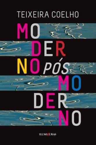 Moderno Pós Moderno, livro de Teixeira Coelho