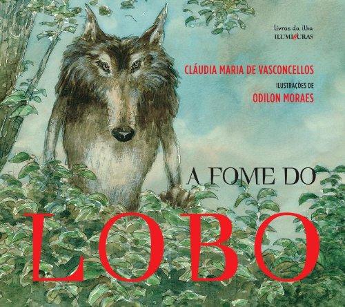 A Fome do Lobo, livro de Cláudia Maria de Vasconcellos
