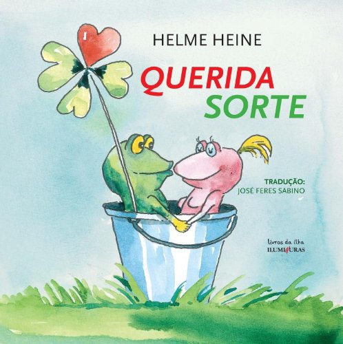 Querida sorte, livro de Helme Heine