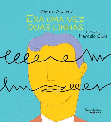 Era uma vez duas linhas, livro de Alonso Alvares