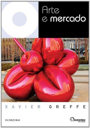 Arte e mercado, livro de Xavier Greffe