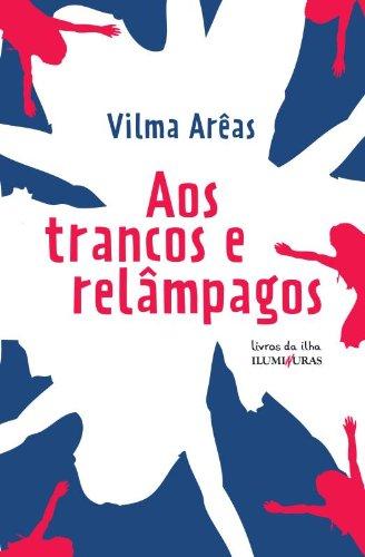 Aos trancos e relâmpagos, livro de Vilma Areas