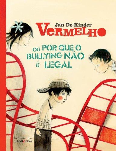 Vermelho - ou por que o bullying não e legal, livro de Jan De Kinder