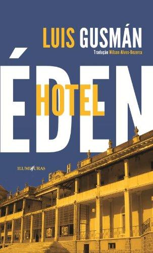 Hotel Éden, livro de Luis Gusmán