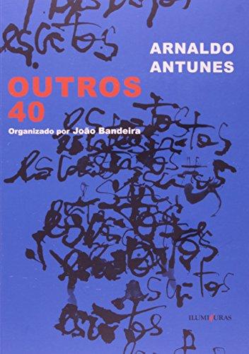 Outros 40, livro de Arnaldo Antunes