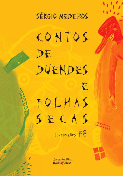 Contos de duendes e folhas secas, livro de Sérgio Medeiros