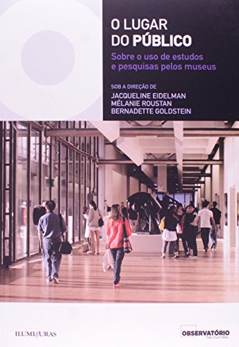 LUGAR DO PÚBLICO, O, livro de Jacqueline Eidelman, Mélanie Roustan, Bernardette Goldstein