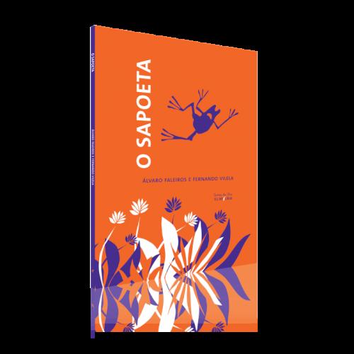 Sapoeta, livro de Álvaro Faleiros, Fernando Vilela [ilustrações]