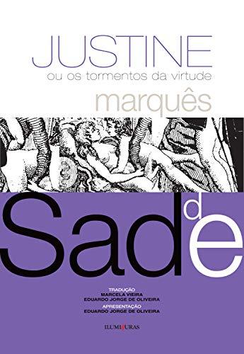Justine ou os tormentos da virtude, livro de Marquês de Sade