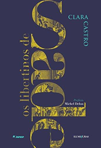 Os Libertinos de Sade, livro de Clara Castro