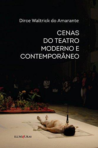 Cenas do teatro moderno e contemporâneo, livro de Dirce Waltrick do Amarante