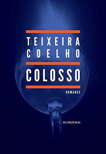 Colosso, livro de Teixeira Coelho