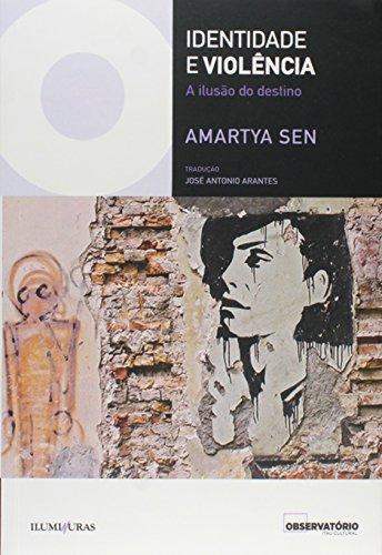 Identidade e violência - a ilusão do destino, livro de Amartya Sem