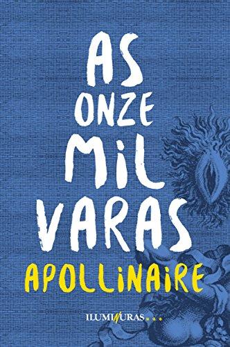 As Onze Mil Varas ou os Amores de Um Hospedar, livro de Guillaume Apolinnaire