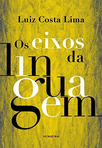Os eixos da linguagem - Blumenberg e a questão da metáfora, livro de Luiz Costa Lima
