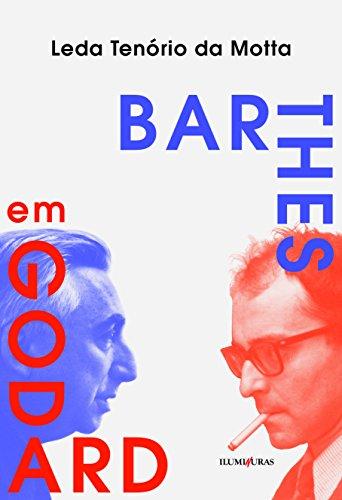 Barthes em Godard, livro de Leda Tenório da Motta
