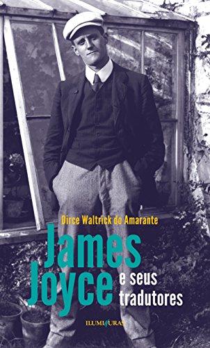 James Joyce e seus tradutores, livro de Dirce Waltrick do Amarante