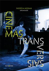 Cinemas transversais, livro de Patrícia Moran (Org.)