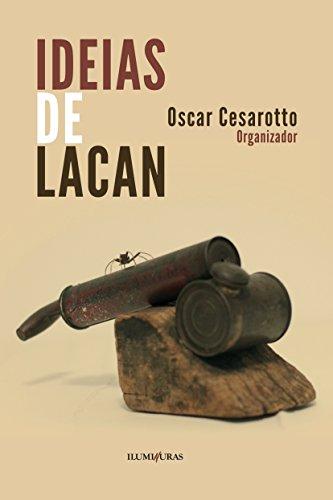 Ideias de Lacan, livro de Oscar Cesarotto (Org.)