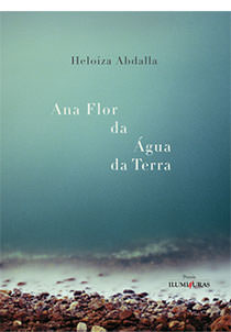 Ana Flor da Água da Terra, livro de Heloiza Abdalla