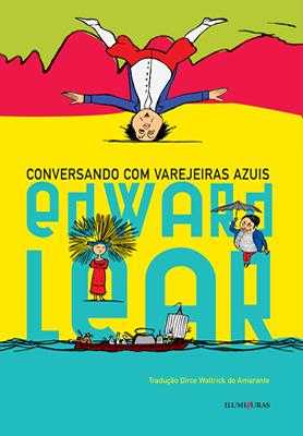 Conversando com varejeiras azuis, livro de Edward Lear
