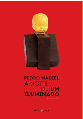 A noite de um Iluminado, livro de Pedro Maciel
