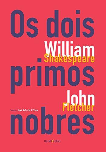 Os Dois Primos Nobres, livro de William Shakespeare, John Fletcher