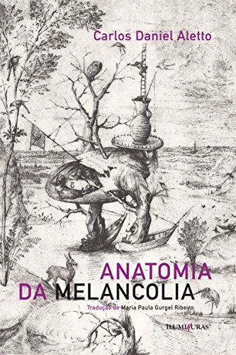 Anatomia da Melancolia, livro de Carlos Daniel Aletto