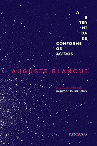 A eternidade segundo os astros, livro de Auguste Blanqui
