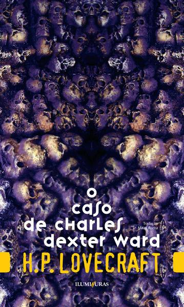 O caso de Charles Dexter Ward, livro de H. P. Lovecraft
