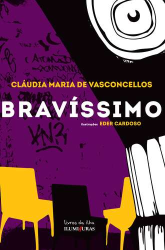 Bravíssimo, livro de Cláudia Maria de Vasconcellos, Eder Cardoso [ilustrações]