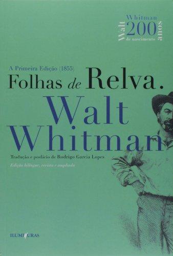 Folhas de relva - Edição bilíngue, revista e ampliada, livro de Walt Whitman