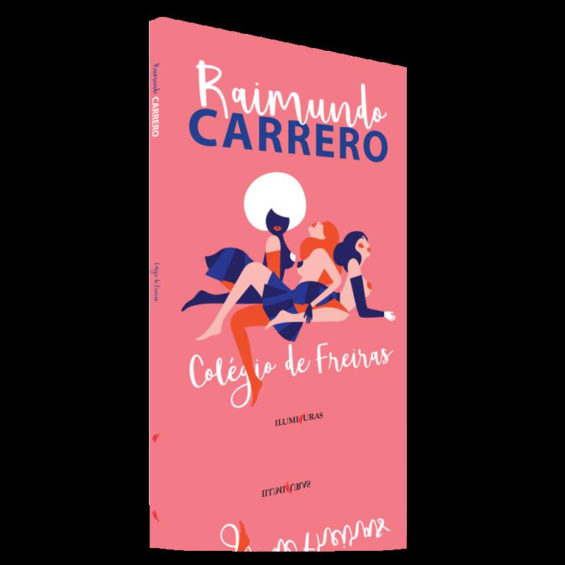 Colégio de freiras, livro de Raimundo Carrero