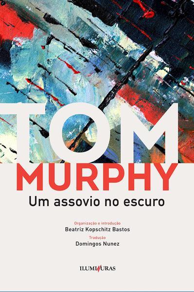 Um assovio no escuro, livro de Tom Murphy