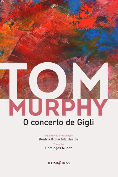 O concerto de Gigli, livro de Tom Murphy