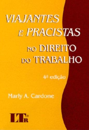 VIAJANTES E PRACISTAS NO DIREITO DO TRABALHO, livro de CARDONE