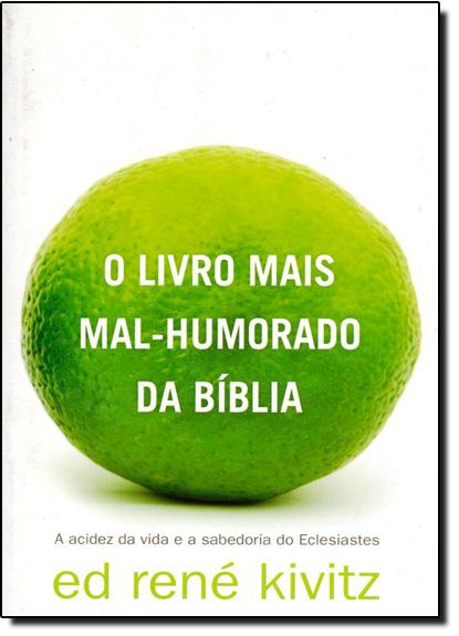 Livro Mais Mal - Humorado da Bíblia, O, livro de KIVITZ