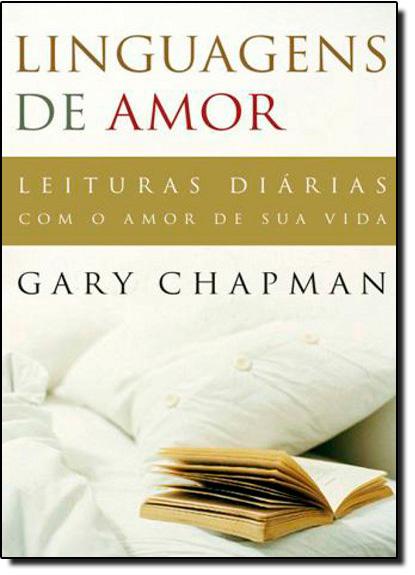 Linguagens de Amor: Leituras Diárias Com o Amor de Sua Vida, livro de Gary Chapman