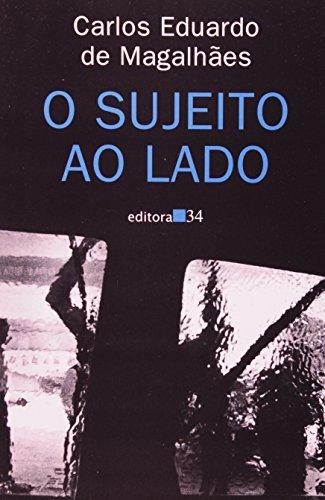Sujeito ao Lado, O, livro de Carlos Eduardo de Magalhães